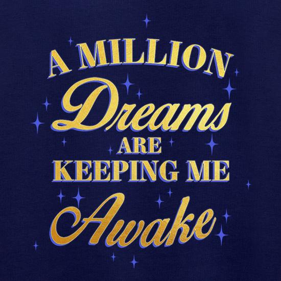 A Million Dreams Are Keeping Me Awake Jumpers