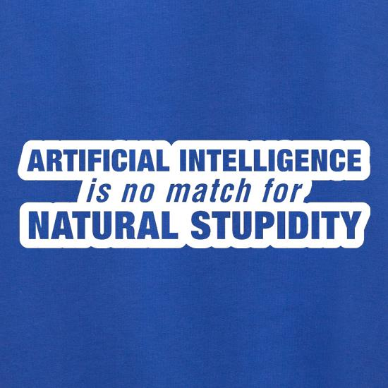 Artificial Intelligence Is No Match For Natural Stupidity Jumpers