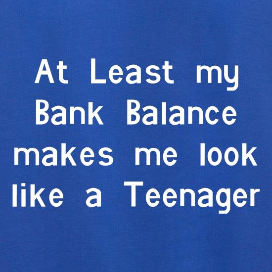 at least my bank balance makes me look like a teenager Jumpers