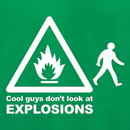 Cool Guys Don't Look At Explosions Jumpers