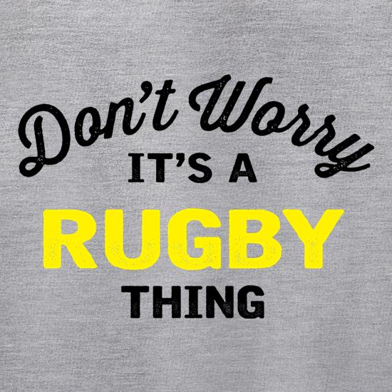 Don't Worry It's A Rugby Thing Jumpers