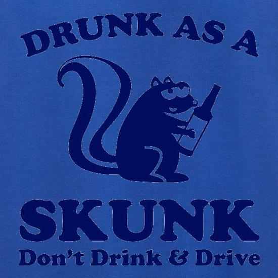 Drunk As A Skunk Jumpers