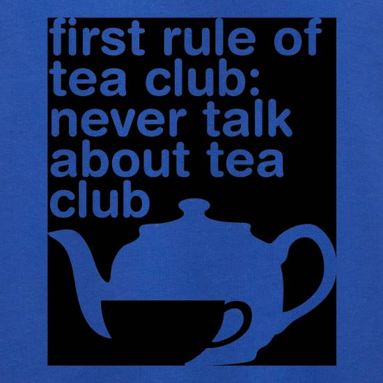 First Rule Of Tea Club Jumpers