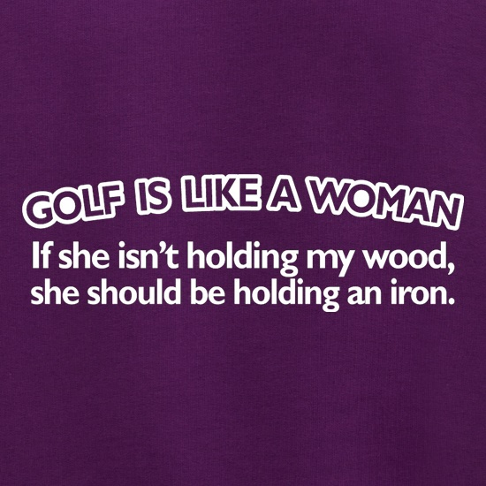 Golf Is Like A Woman Jumpers