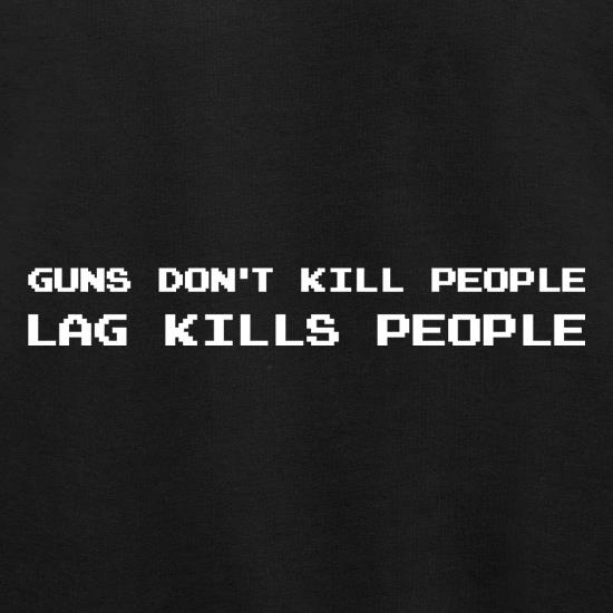 Guns Don't Kill People Lag Kills People Jumpers