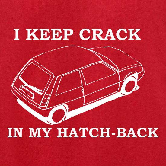 I Keep Crack in my Hatch-Back Jumpers