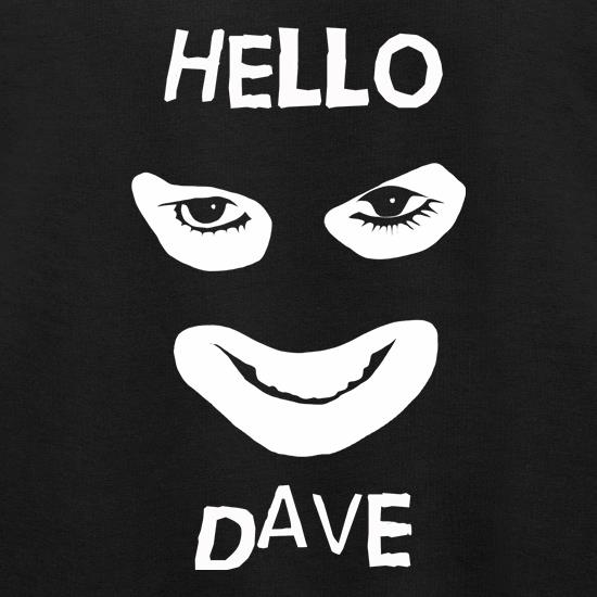 Hello Dave Jumpers