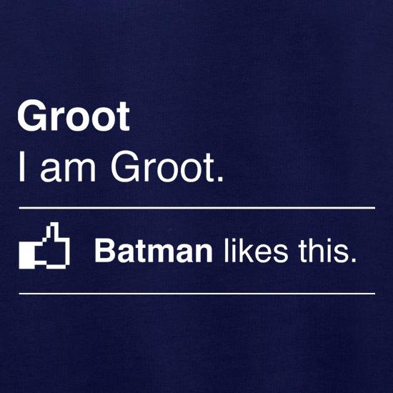 I Am Groot. Batman Likes This Jumpers