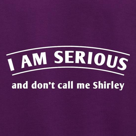 I Am Serious And Don't Call Me Shirley Jumpers