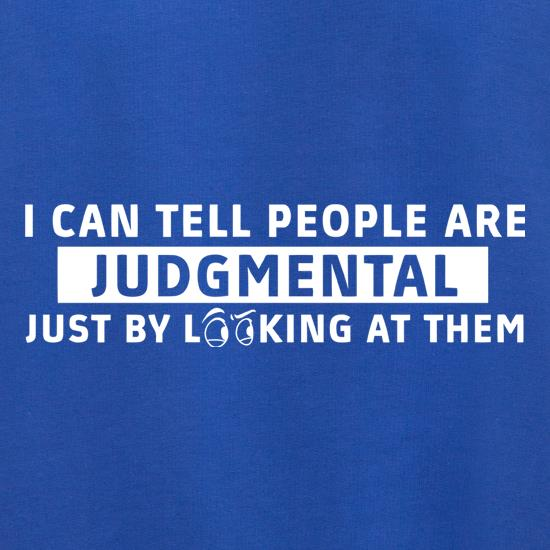 I Can Tell People Are Judgmental Just By Looking At Them Jumpers