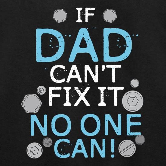 If Dad Can't Fix it, No One Can Jumpers