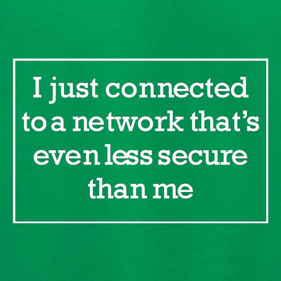 i just connected to a network thats even less secure than me Jumpers