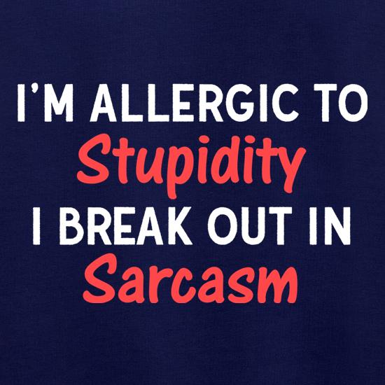 I'm Allergic To Stupidity Jumpers