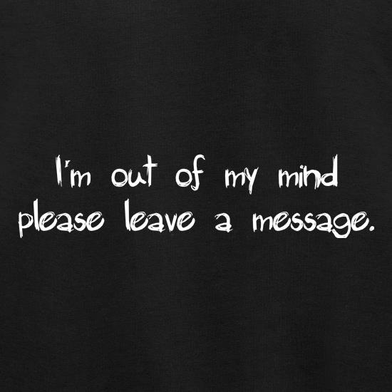 I'm out of my mind please leave a message Jumpers