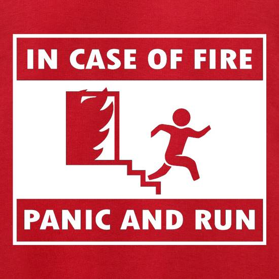 In Case Of Fire Panic And Run Jumpers