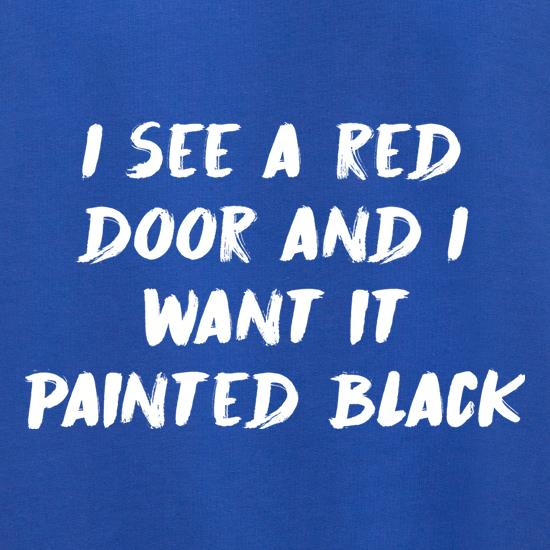 I See A Red Door And I Want It Painted Black Jumpers