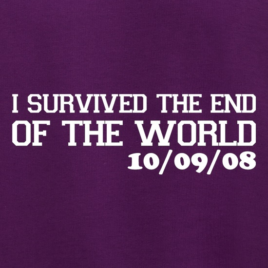 I Survived The End Of The World - 10/09/08 Jumpers