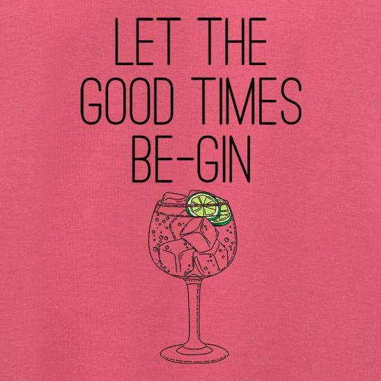 Let The Good Times Be-Gin Jumpers
