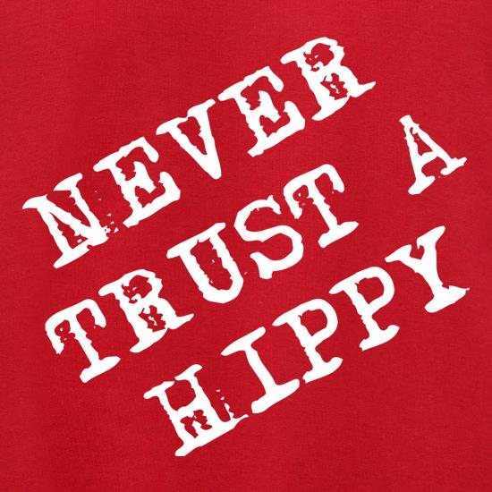 Never Trust A Hippy Jumpers