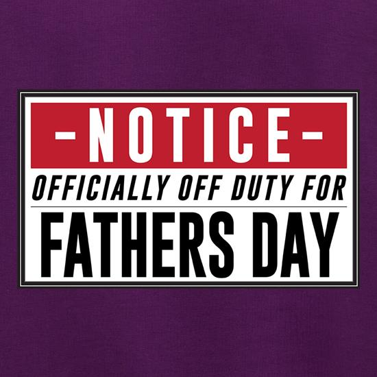 Off Duty Fathers Day Sign Jumpers