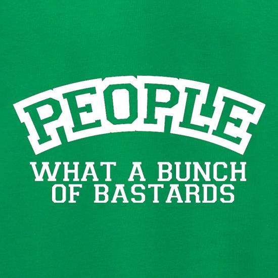 People What A Bunch Of Bastards Jumpers