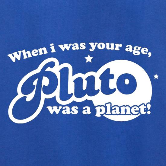 When I Was Your Age, Pluto Was A Planet! Jumpers