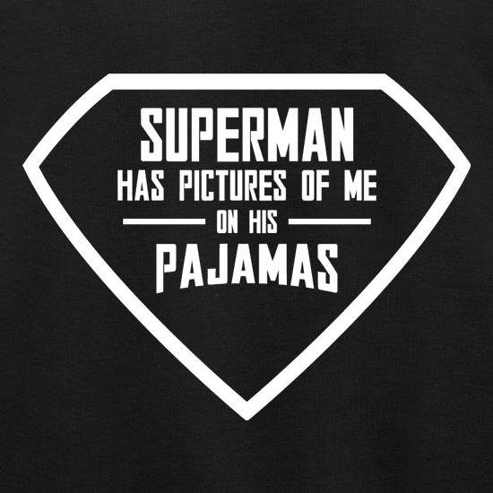 Superman Has Pictures Of Me On His Pajamas Jumpers