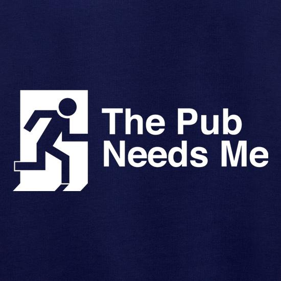 The Pub Needs Me Jumpers
