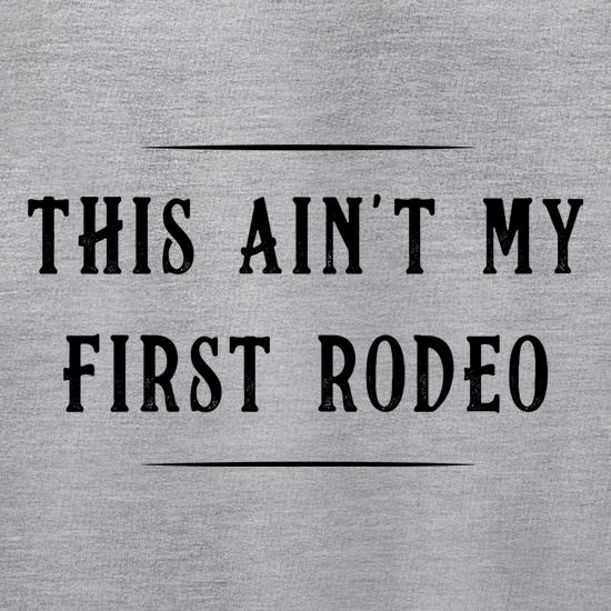 This Ain't My First Rodeo Jumpers