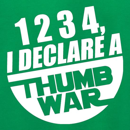 1234, I Declare A Thumb War Jumpers