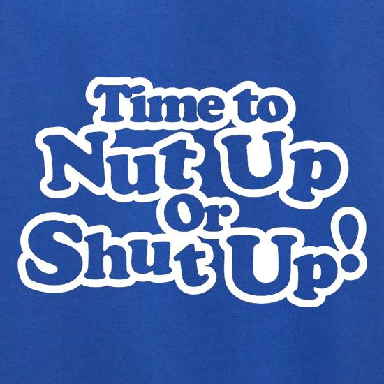 Time To Nut Up Or Shut Up! Jumpers