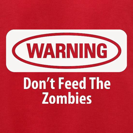 Warning Don't Feed The Zombies Jumpers