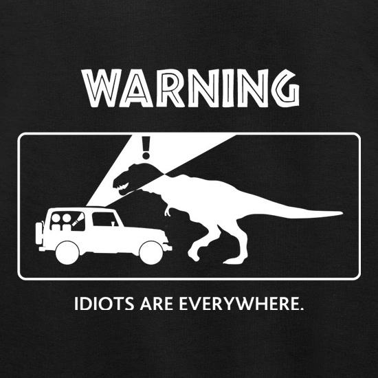 Warning Idiots Are Everywhere Jumpers