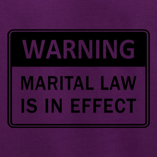 Warning Marital Law Is In Effect Jumpers