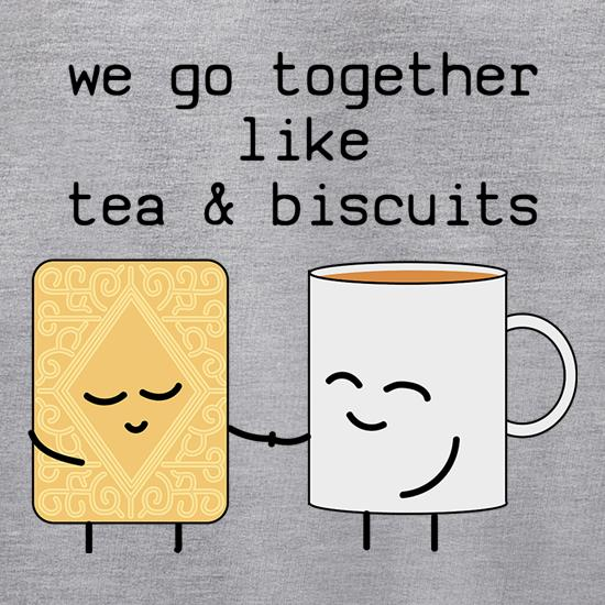 We Go Together Like Tea & Biscuits Jumpers