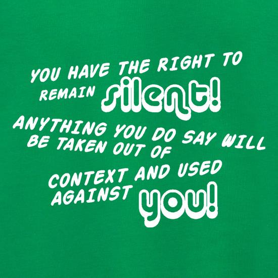 You Have The Right To Remain Silent Jumpers