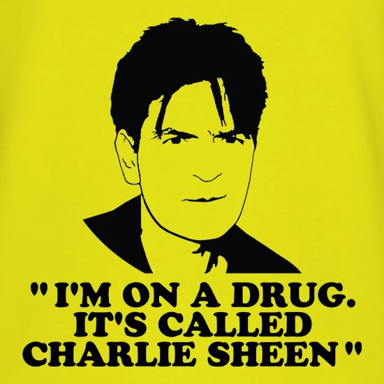 I'm on a drug called Charlie Sheen T-Shirts for Kids