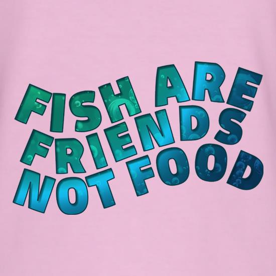 Fish Are Friends, Not Food T-Shirts for Kids