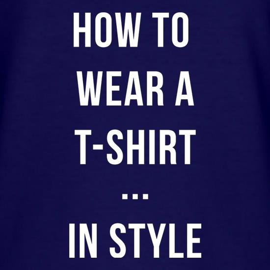 How To Wear A T-Shirt...In Style T-Shirts for Kids