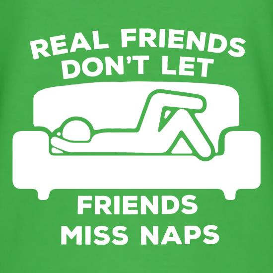 Real Friends Don't Let Friends Miss Naps T-Shirts for Kids