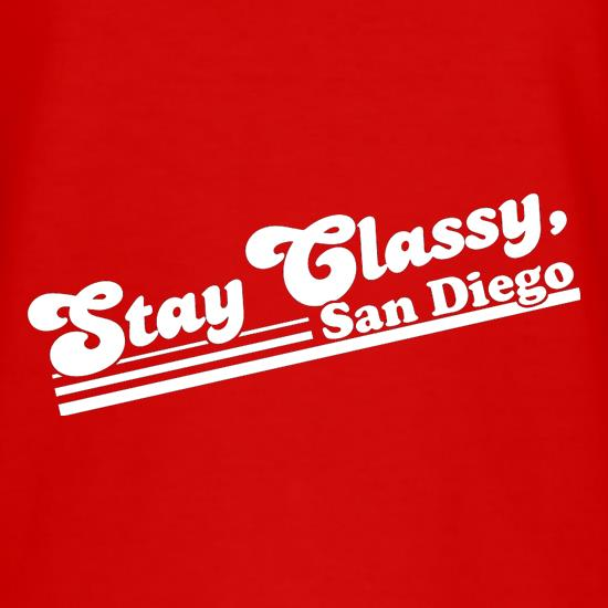 Stay Classy, San Diego T-Shirts for Kids