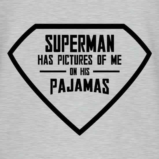 Superman Has Pictures Of Me On His Pajamas T-Shirts for Kids