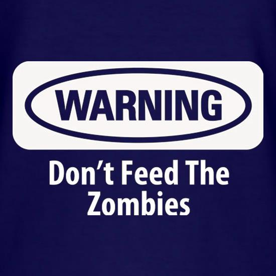 Warning Don't Feed The Zombies T-Shirts for Kids