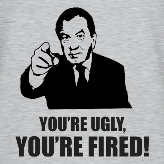 You're Ugly, You're Fired! T-Shirts for Kids