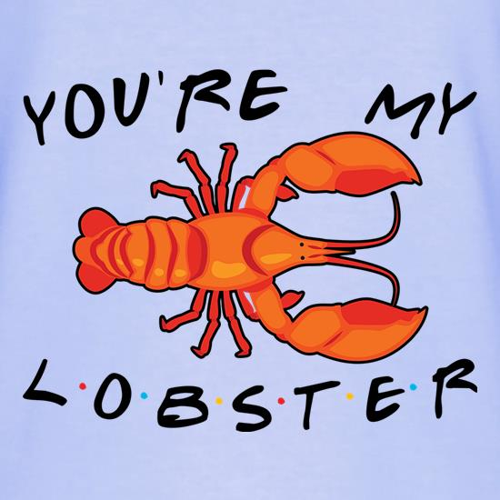 You're My Lobster T-Shirts for Kids