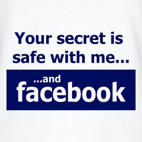 Your Secret Is Safe With Me And Facebook T-Shirts for Kids