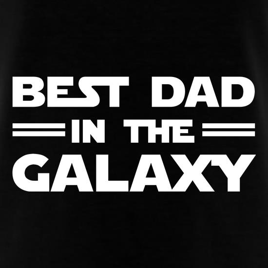 Best Dad In The Galaxy t-shirts