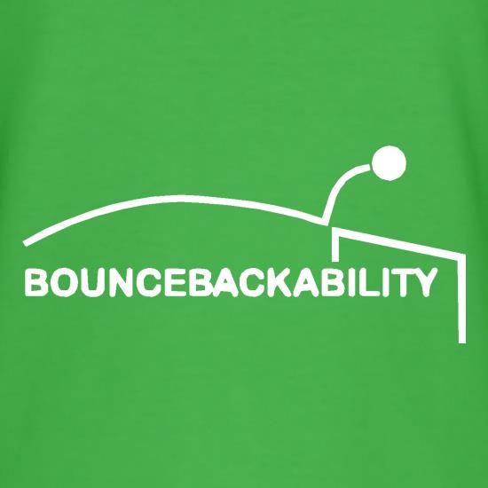 Bouncebackability t-shirts