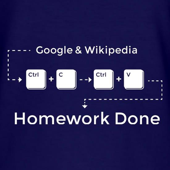 Ctrl C And Ctrl V Equals Homework Done t-shirts