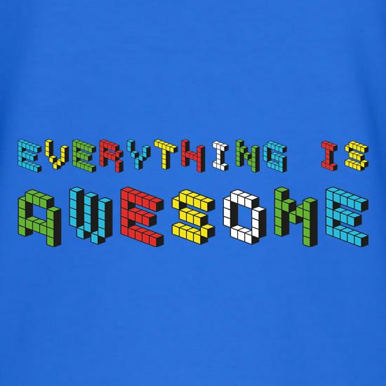 Everything is Awesome t-shirts